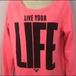 American Eagle Outfitters Tops | Ae Neon Live Your Life Sweatshirt | Color: Pink | Size: Xs
