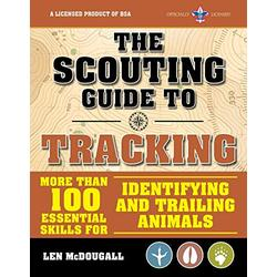 The Scouting Guide to Tracking: An Officially-Licensed Book of the Boy Scouts of America (A BSA Scouting Guide)