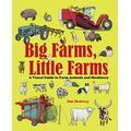 Big Farms, Little Farms A Visual Guide to Farms and Farm Animals /anglais (8 BOOKS)