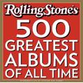Rolling Stone: The 500 Greatest Albums of All Time