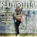 Me, My Music and My Life by Rudy Rotta (2013-02-05)