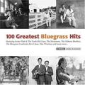 100 Greatest Bluegrass Hits by 100 Greatest Bluegrass Hits [Music CD]