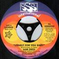 "Lonely For You Baby - Sam Dees 7"" 45"