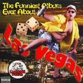 Funniest Album Ever About Las Vegas by Funniest Album Ever About Las Vegas