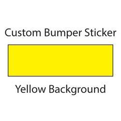 "Custom Bumper Sticker Wyco Products Customizable Bumper Sticker (5""x16.6, Yellow)"