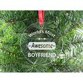 World's Most Awesome Boyfriend - Clear Acrylic Christmas Ornament - Great Gift for Birthday,Valentines Day, Anniversary or Christmas Gift for Boyfriend, BF