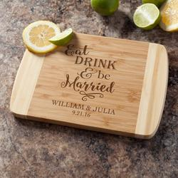 Eat, Drink and Be Married Personalized Bamboo Cutting Board