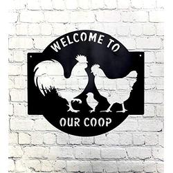 Tamengi Metal Art - Metal Steel in Black - Welcome to Our Coop Chicken Wall Sign - Farmhouse - Rustic - Chicken - Metal Wall Sign - Welcome Sign