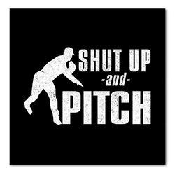 "DistinctInk Custom Bumper Sticker - 8"" x 8"" Decorative Decal - Black Background - Shut Up & Pitch Baseball"