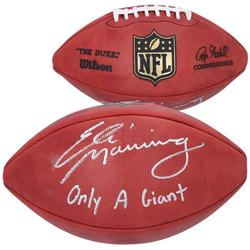 """""""Fanatics Authentic Eli Manning New York Giants Autographed Wilson Duke Pro Football with """"""""Only a Giant"""""""" Inscription"""""""