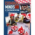 Criminal Minds Cookbook: Join A Fabulous Party With Your Favorite Criminal Minds Characters Thanks To The Creative Cookbook