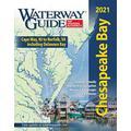 Waterway Guide Chesapeake Bay 2021 (Waterway Guide. Chesapeake Bay Edition)