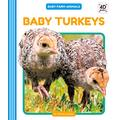 Baby Turkeys (Baby Farm Animals)