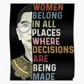 Fsgforever21 All Women Ruth Belong in Places RBG Bader Ginsburg Notorious Impressive Posters for Room Decoration Printed with The Latest Modern Technology on semi-Glossy Paper Background