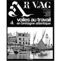 Ar Vag 4: Voiles au travail en Bretagne atlantique