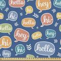 East Urban Home Ambesonne Hello Fabric By The Yard, Continuous Hi & Hey Typographic Elements In Colorful Speech Bubbles in White | Wayfair