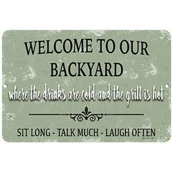 Dyenamic Art Welcome to Our Backyard Metal Sign-Lightweight Aluminum Home Decor - Indoor/Outdoor Metal Sign with Pre-Drilled Holes- Wall Art Decor Signs - Made in The USA,12x18 Sign