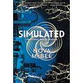 Simulated: A Calculated Novel