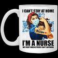 I Cant Stay At Home Im A Nurse Ceramic Coffe Mug-Beer Stein- Travel Mug- Nurse Mug 11oz - Happy Halloween Christmas Day CDQ5LI KU0B5H