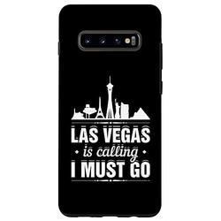 Galaxy S10+ Las Vegas Is Calling I Must Go Funny Vacation Trip Holiday Case