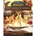World of Warcraft: New Flavors Azeroth: The Official Cookbook