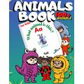 """Animals Book for Kids: Premium Color Paper Animal Book,Animal books for baby,kids,kindergarten,preschool,toddler,8.5""""x11"""",100 Pages,100+ Cute ... books 