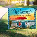Welcome to Our Beach House Our Life Our Story Our Home Yard Sign (24x18)
