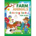 Farm Animals Coloring Book For Kids: Adorable Coloring Pages with Cute Farm Animals Pig, Goat, Cow, Sheep, Horse, Donkey, Turkey and more! Unique and ... and Kindergarten Ages 4-8 6-12 Hard Cover