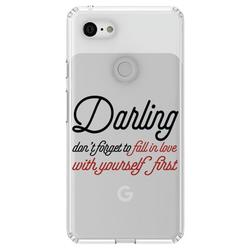 """DistinctInk Clear Shockproof Hybrid Case for Google Pixel 3 (6.1"""" Screen) - TPU Bumper Acrylic Back Tempered Glass Screen Protector - Darling Don't Forget to Fall In Love with Yourself"""