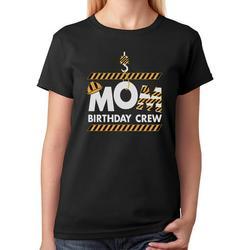 Tstars Womens Birthday Gift for Womens Mom Birthday Crew Construction Birthday Party Birthday Party B Day Women T Shirt