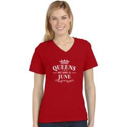 Tstars Womens Birthday Gift for Womens Birthday Gift Queens Are Born in June Birthday Party B Day Women's Fitted V Neck T Shirt