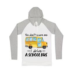 Inktastic You Dont Scare Me- I Drive a School Bus Adult Long Sleeve T-Shirt Male White & Heather w/ Hood L
