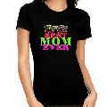 Best Mom Ever Mom Mothes Day Shirt Mothers Day Gift Mom Shirts Mom Life Shirt Blessed Mama Tired