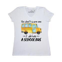 Inktastic You Dont Scare Me- I Drive a School Bus Adult Women's V-Neck T-Shirt Female White XXL