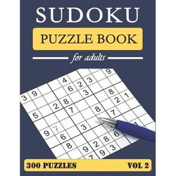 Sudoku Puzzle Book for Adults: Sudoku Puzzle Book: Big Book of Sudoku, 300 medium puzzles for adults, Puzzles and Solutions, Tons of Challenge for your Brain! Vol2 (Paperback)