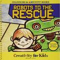 Faber-Castell Creativity For Kids Coloring & ARTivity Book: Robots To The Rescue, Ages 3+ By Faber Castell