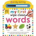 Wipe Clean, 1: Priddy Learning: My First Wipe Clean Words : A Fun Early Learning Book (Board book)