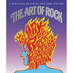 The Art of Rock : Posters from Presley to Punk (Hardcover)