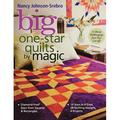 Big One-Star Quilts by Magic : Diamond-Free(r) Stars from Squares & Rectangles 14 Stars in 4 Sizes, 28 Quilting Designs, 4 Projects (Paperback)