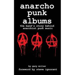anarcho punk music : the band's story behind anarchist punk music (Paperback)