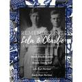Remembering Lela & Charlie: Remembering Lela & Charlie: A Four-Generation Book Project (Paperback)