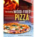 The Essential Wood Fired Pizza Cookbook : Recipes and Techniques from My Wood Fired Oven (Paperback)