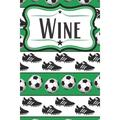 Soccer Wine Diary for Soccer Players : Wine Notebook for Soccer Moms, Soccer Dads, Soccer Players, and Soccer Fans (Paperback)