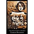 The Beautiful People by Charles Beaumont, Science Fiction, Adventure (Hardcover)