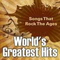 World's Greatest Hits : Songs That Rock The Ages (Paperback)