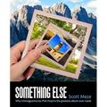 Something Else : Why Ummagumma By Pink Floyd Is The Greatest Album Ever Made (Paperback)