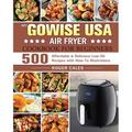 My GoWISE USA Air Fryer Cookbook for Beginners (Paperback)