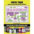 Practice Cut and Paste Skills: Practice Cut and Paste Skills (Paper Town - Create Your Own Town Using 20 Templates) : 20 full-color kindergarten cut and paste activity sheets designed to create your own paper houses. The price of this book includes 12...