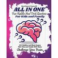 All In One : Fun Riddles and Trick Questions For Kids and Family 300 Riddles and Brain Teasers That Kids and Family Will Enjoy (Kids, Teens and Adults) (Paperback)