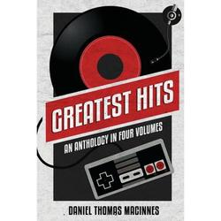 Greatest Hits : An Anthology in Four Volumes